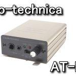 「AT-MA2」 マイクロホンアンプ レビュー