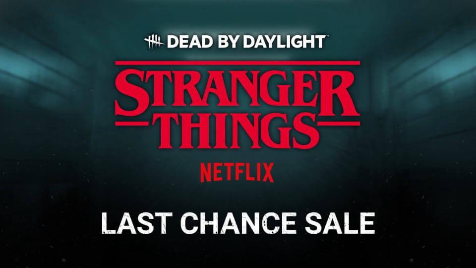 dbd-stranger-things-chapter-last-sale