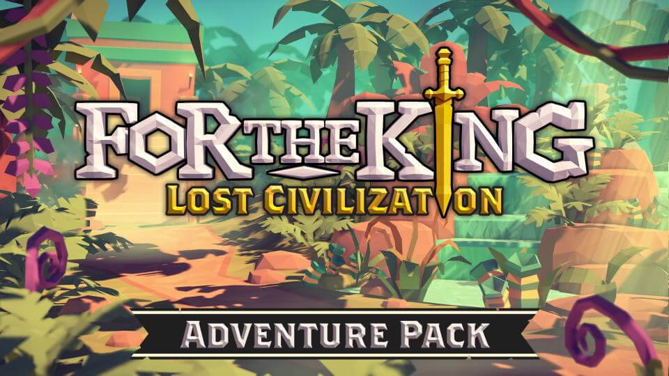 for-the-king-lost-civilization-adventure-pack